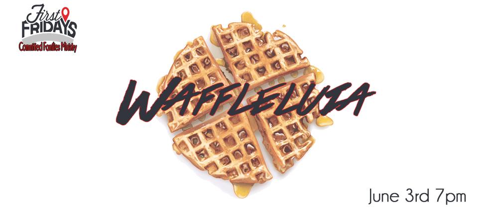 Waffleluia